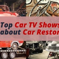 Top Car TV Shows about Car Restoration.